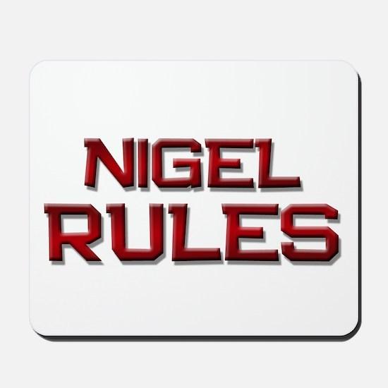 nigel rules Mousepad