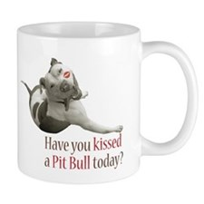 Have U Kissed a Pit Bull Toda Small Mugs