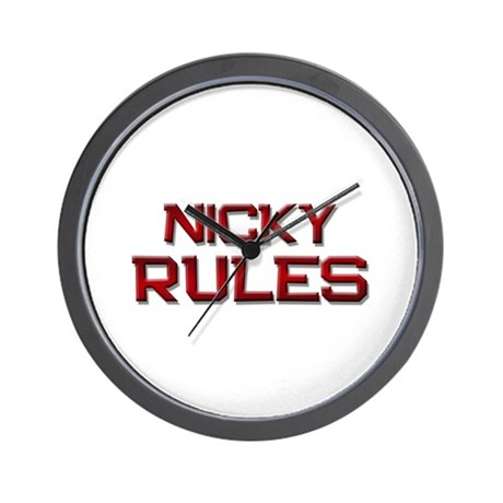 nicky rules Wall Clock