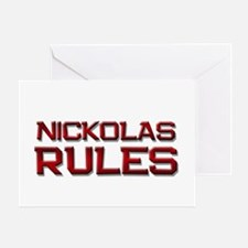 nickolas rules Greeting Card