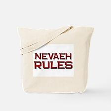 nevaeh rules Tote Bag