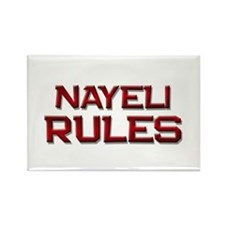 nayeli rules Rectangle Magnet