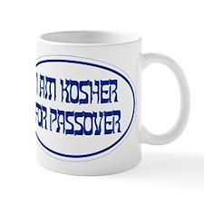 Kosher for Passover - Mug