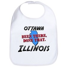 ottawa illinois - been there, done that Bib