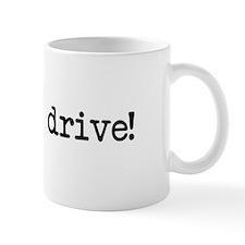 free test drive! Mug
