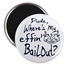 My Effin' Bailout Magnet