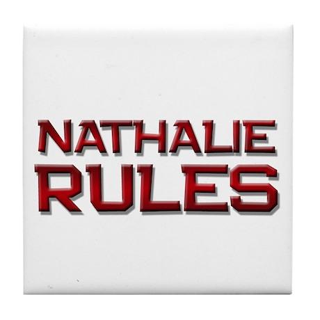 nathalie rules Tile Coaster