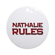 nathalie rules Ornament (Round)