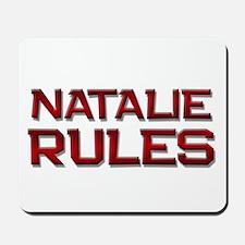 natalie rules Mousepad