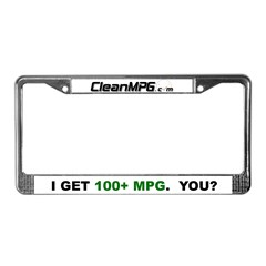 License Plate Frame - I Get 100+ MPG
