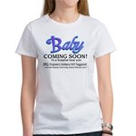 Baby - Coming Soon! Women's T-Shirt