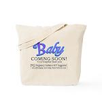 Baby - Coming Soon! Tote Bag