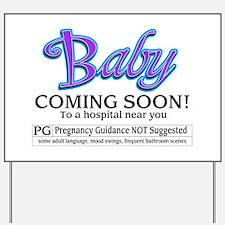 Baby - Coming Soon! Yard Sign