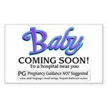 Baby - Coming Soon! Rectangle Sticker
