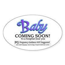 Baby - Coming Soon! Oval Decal