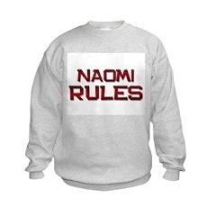 naomi rules Sweatshirt