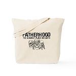Scariest Place on Earth - Fatherhood Tote Bag