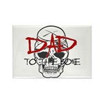 Dad to the Bone Rectangle Magnet