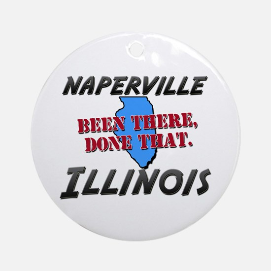 naperville illinois - been there, done that Orname