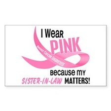 I Wear Pink For My Sister-In-Law 33.2 Decal