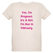 Pregnant w/ Girl due February T-Shirt