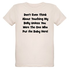 Don't Touch The Belly! (black T-Shirt