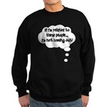 Related ... Not coming out! Sweatshirt (dark)