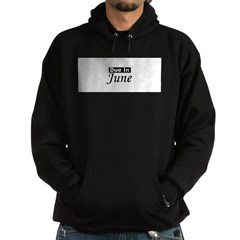 Due In June - Black Hoodie (dark)