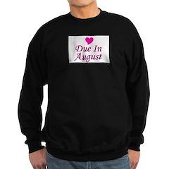 Due In August Sweatshirt (dark)