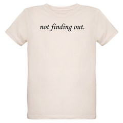 Not Finding Out T-Shirt