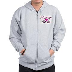 Mommy To Be Zip Hoodie