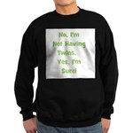Not Having Twins Sweatshirt (dark)