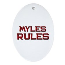 myles rules Oval Ornament