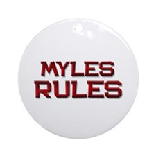 myles rules Ornament (Round)