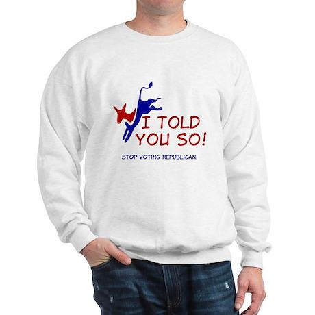 Stop Voting Republican Sweatshirt
