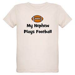 My Nephew Plays Football T-Shirt