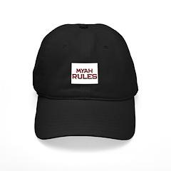 myah rules Baseball Hat