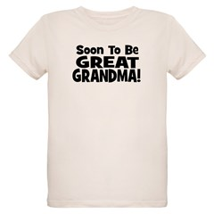 Soon To Be Great Grandma! T-Shirt
