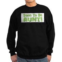 Soon To Be Aunt! Green Sweatshirt (dark)