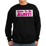 Soon To Be Aunt! Pink Sweatshirt (dark)
