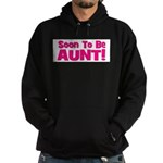 Soon To Be Aunt! Pink Hoodie (dark)