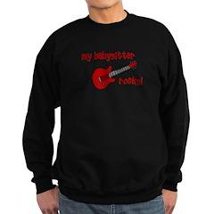 My Babysitter Rocks! Sweatshirt (dark)