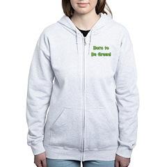 Born To Be Green Zip Hoodie