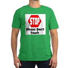 Stop - Please Don't Touch T