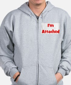 I'm Attached - Multiple Color Zip Hoodie