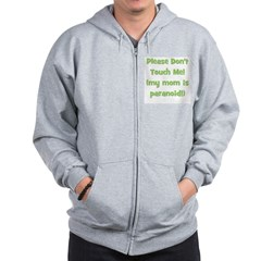 Please Don't Touch! Green Zip Hoodie