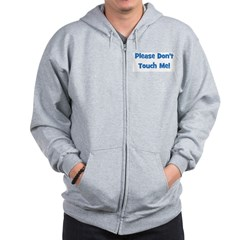 Please Don't Touch! Blue Zip Hoodie