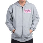 Please Don't Touch! Pink Zip Hoodie