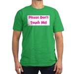 Please Don't Touch! Pink Men's Fitted T-Shirt (dar