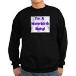 Waterbirth Baby! - Multiple C Sweatshirt (dark)